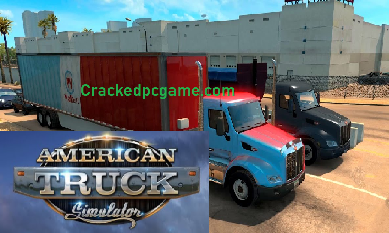 American Truck Simulator Crack + Free Pc Game Download 2021