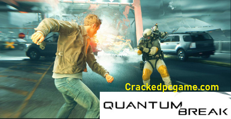 Quantum Break Crack For Pc Download Free Game Full Torrent