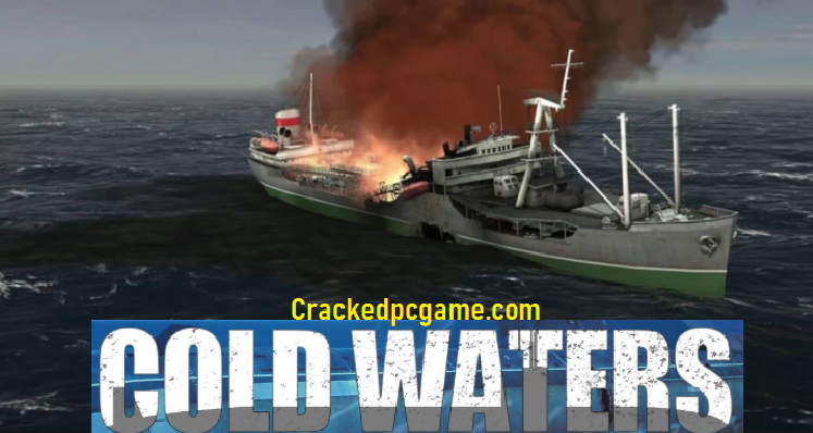 Cold Waters Crack Free Download For PC Game Full Version Torrent