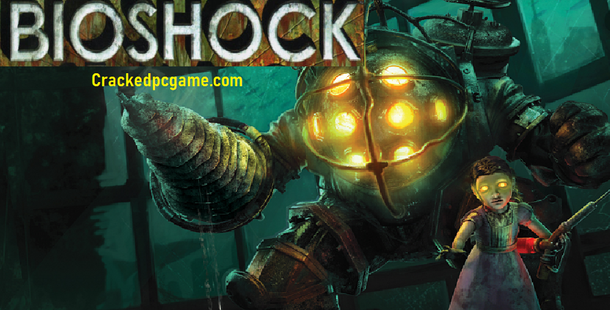 Bioshock Crack Free Download