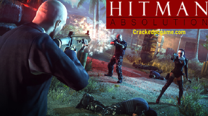Hitman Absolution Crack For Pc Download Free Game Full Torrent