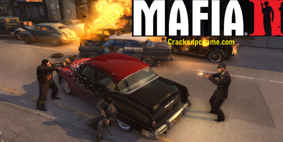 Mafia 2 Crack Download PC Game Full Version With Torrent