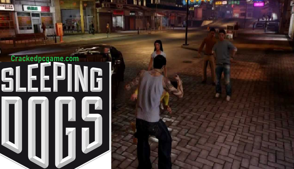 Sleeping Dogs Crack For Pc Download Free Game Full Torrent