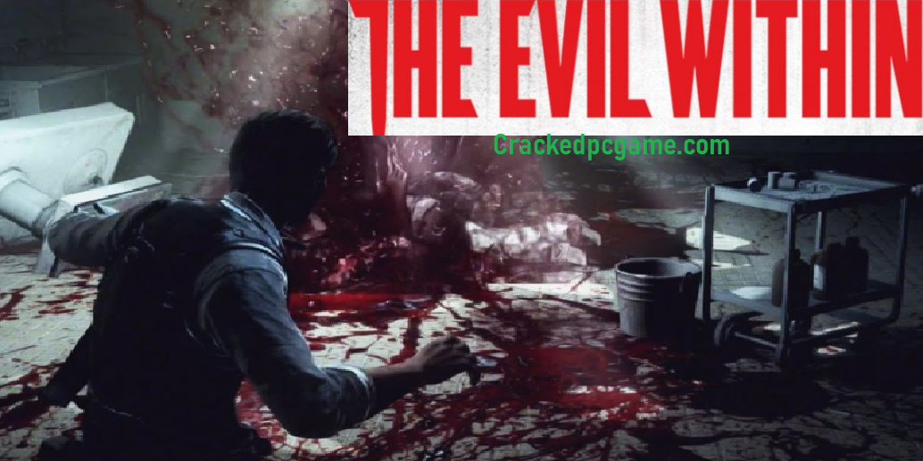 The Evil Within Crack For Pc Download Free Game Full Torrent